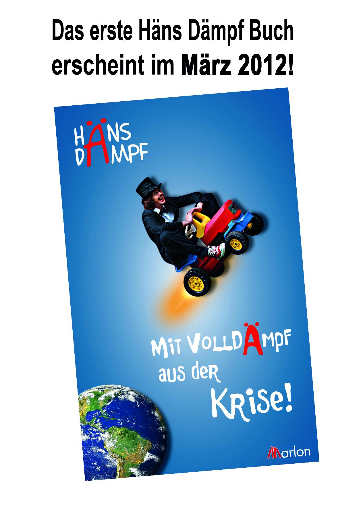Mit Volldämpf aus der Krise - Marlon Verlag